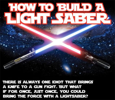 How to Build Your Own Lightsaber at Home